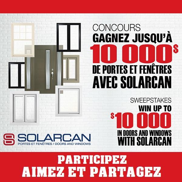 Concours Gagnez jusqu'à 10 000$ de portes et fenêtres avec Solarcan!
