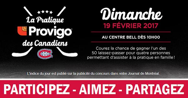 Concours Assistez à la Pratique des Canadiens le dimanche 19 février 2017 au Centre Bell!