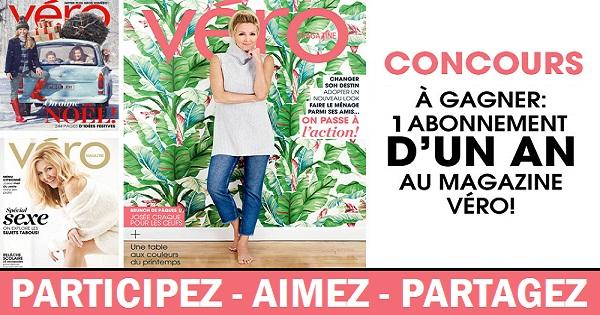 Concours Gagnez un abonnement d'un an au magazine VÉRO!