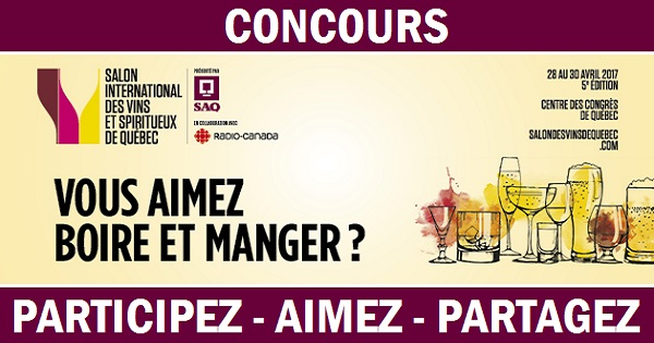 Concours Gagnez une expérience unique pour 2 personnes au Salon international des vins et spiritueux de Québec!