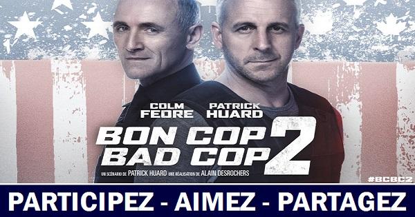 Concours Assistez à la première du film Bon Cop Bad Cop 2!